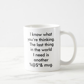 The last thing in the world coffee mug