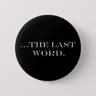 The Last Word Button