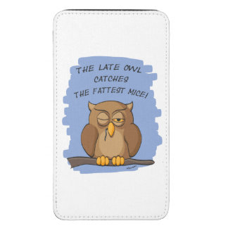 The Late Owl Catches The Fattest Mice! Galaxy S5 Pouch