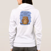 The Late Owl Catches The Fattest Mice! Hoodie
