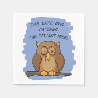 The Late Owl Catches The Fattest Mice! Paper Napkin