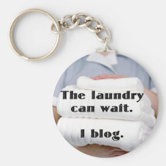 The Laundry can wait. I blog. Basic Round Button Keychain