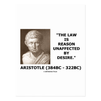 The Law Is Reason Unaffected By Desire Postcards