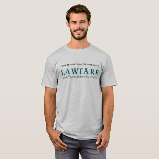 The Lawfare T-Shirt