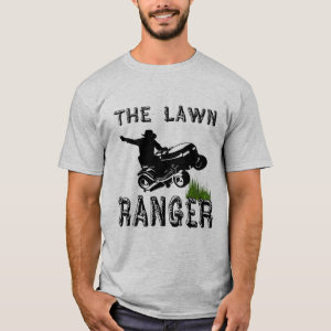 The Lawn Ranger T-Shirt