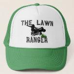 "The Lawn Ranger Trucker Hat<br><div class=""desc"">The lawn ranger hat. Funny gift for your favorite lawnmower man or woman.</div>"