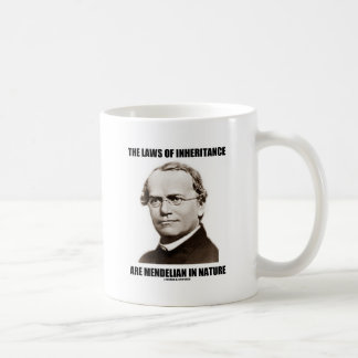 The Laws Of Inheritance Are Mendelian In Nature Coffee Mug