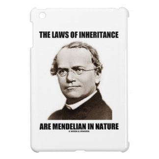 The Laws Of Inheritance Are Mendelian In Nature Cover For The iPad Mini