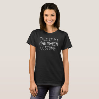 THE LAZY HALLOWEEN COSTUME T-Shirt