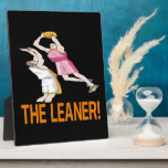 The Leaner Plaque