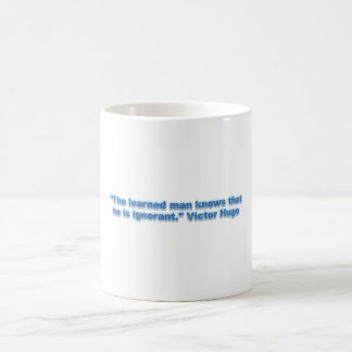 """The learned man knows that he is ignorant."" Classic White Coffee Mug"