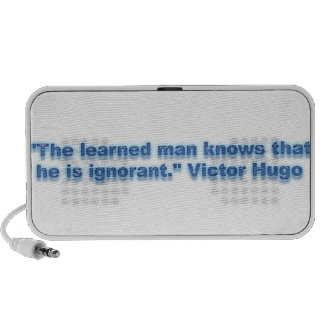 """""""The learned man knows that he is ignorant."""" PC Speakers"""
