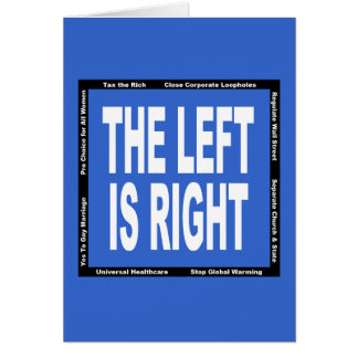 The Left is Right Card