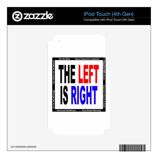 The Left is Right Decals For iPod Touch 4G