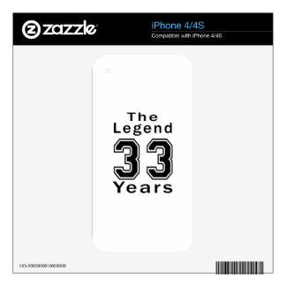 The Legend 33 Years Birthday Gifts Decal For The iPhone 4S