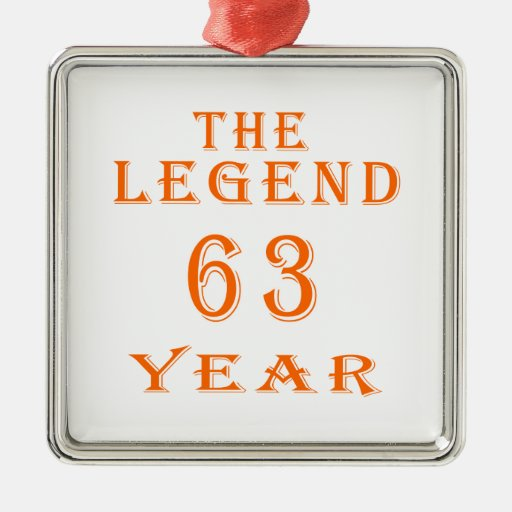 The Legend 63 Year Christmas Tree Ornaments