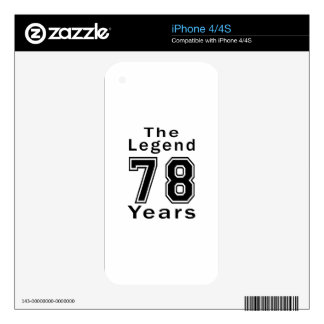 The Legend 78 Years Birthday Gifts Decal For iPhone 4