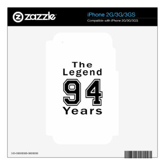 The Legend 94 Years Birthday Gifts Decal For iPhone 3GS