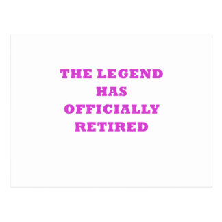 The Legend has Officially Retired Postcard
