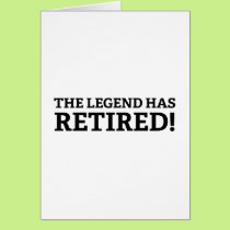 The Legend Has Retired Card