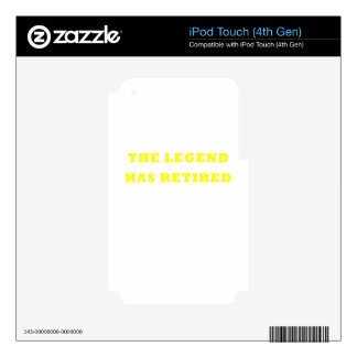 The Legend Has Retired Decals For iPod Touch 4G