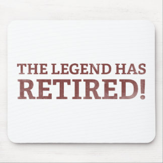 The Legend Has Retired Mouse Pad