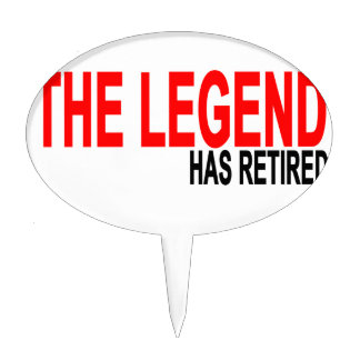 The Legend has Retired T-Shirts.png Cake Topper