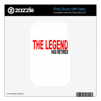 The Legend has Retired T-Shirts.png iPod Touch 4G Skin