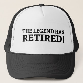The Legend Has Retired Trucker Hat
