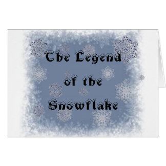 The Legend of a Snowflake Greeting Card