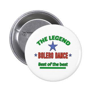 The Legend Of Bolero dance Pinback Button