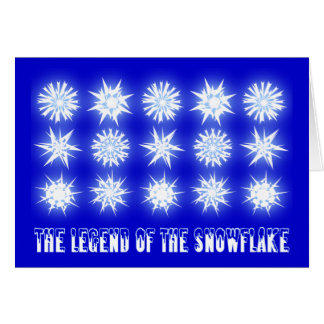 THE LEGEND OF THE SNOWFLAKE... GREETING CARDS