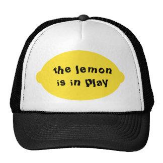 The Lemon is in Play Hat