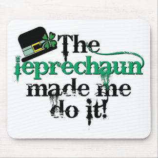 The leprechaun made me do it (hat) mouse pad