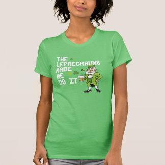The Leprechauns made me do it - Irish Humor Design T-Shirt