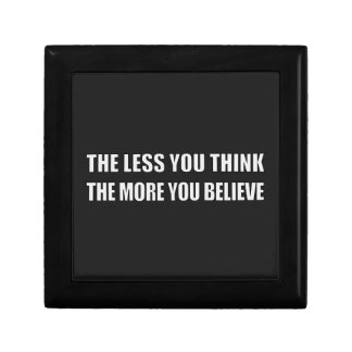 The Less You Think, The More You Believe Gift Box