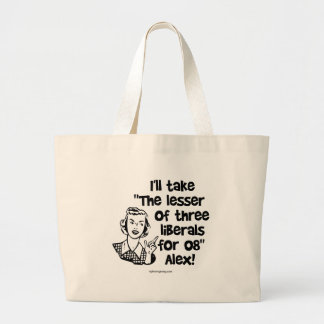 The Lesser of Three... Large Tote Bag