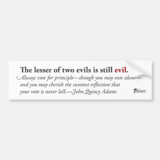 The Lesser of Two Evils… Car Bumper Sticker