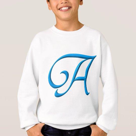 The letter A Sweatshirt
