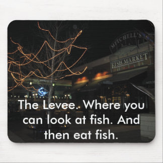 The Levee. Mouse Pad