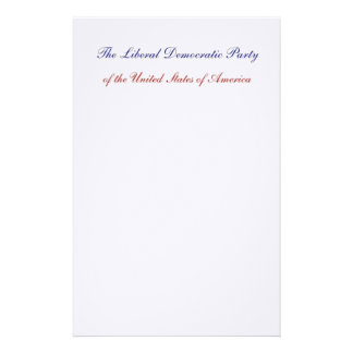 The Liberal Democratic Party of the United States Stationery