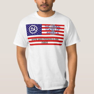 The Liberal States of America T-Shirt