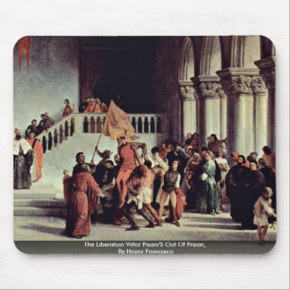 The Liberation Vittor Pisani'S Out Of Prison Mousepad