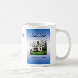 The Lie Elizabeth Rowan Keith Coffee Mug