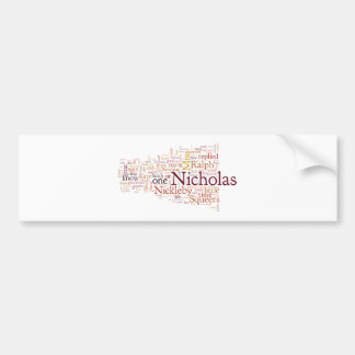 The Life and Adventures of Nicholas Nickelby Bumper Sticker