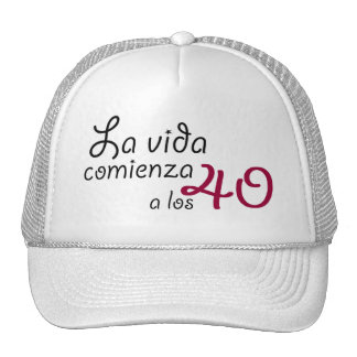 The life begins to the 40 trucker hat