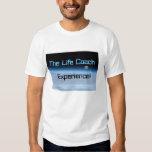 The Life Coach Experience T Shirt