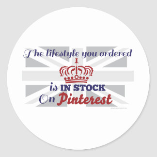 The Lifestyle You Ordered Is In Stock On Pinterest Classic Round Sticker