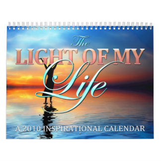 The Light Of My Life Calendar