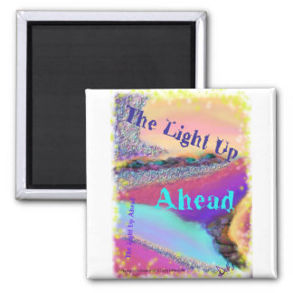the light up ahead magnet
